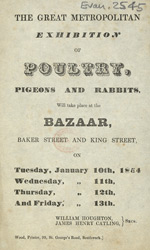 Advert for the Great Metropolitan Exhibition of Poultry, Pigeons and Rabbits